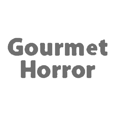 Gourmet Horror