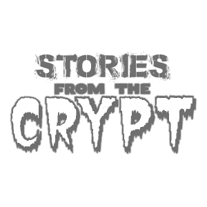 Stories from the Crypt